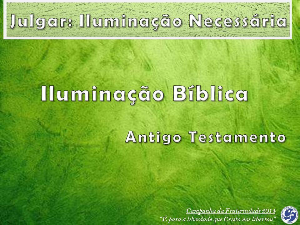 Iluminação Bíblica Julgar: Iluminação Necessária Antigo Testamento