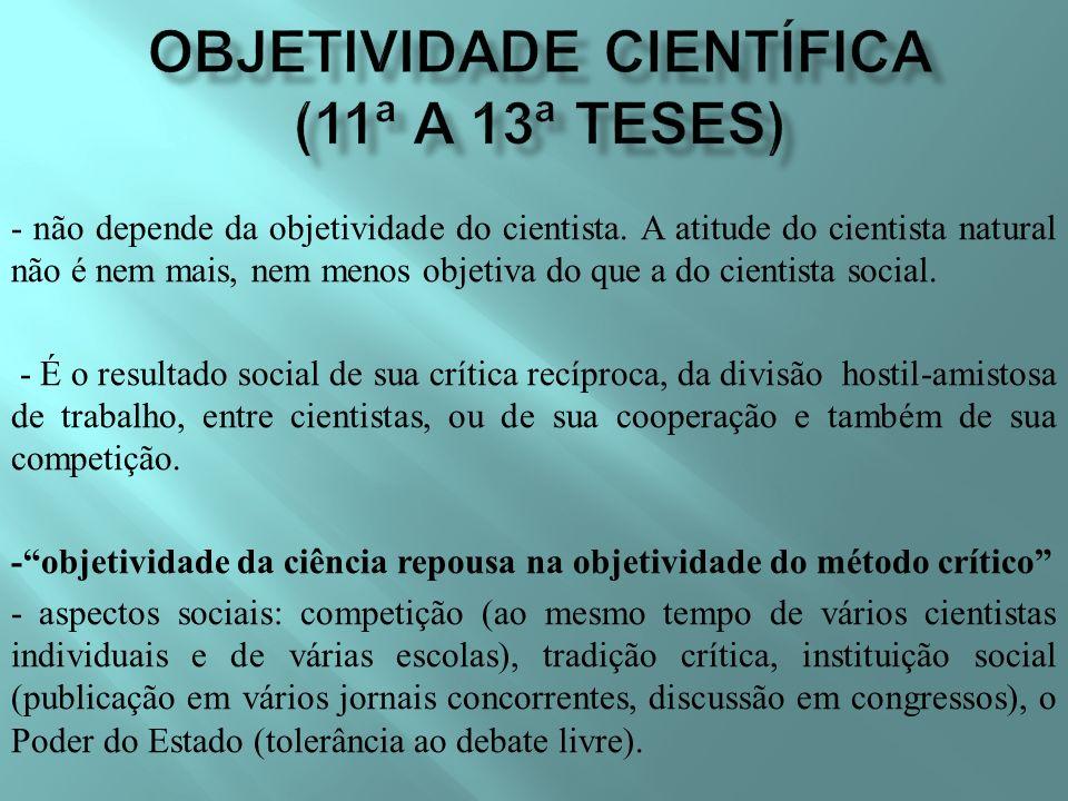 OBJETIVIDADE CIENTÍFICA (11ª a 13ª teses)