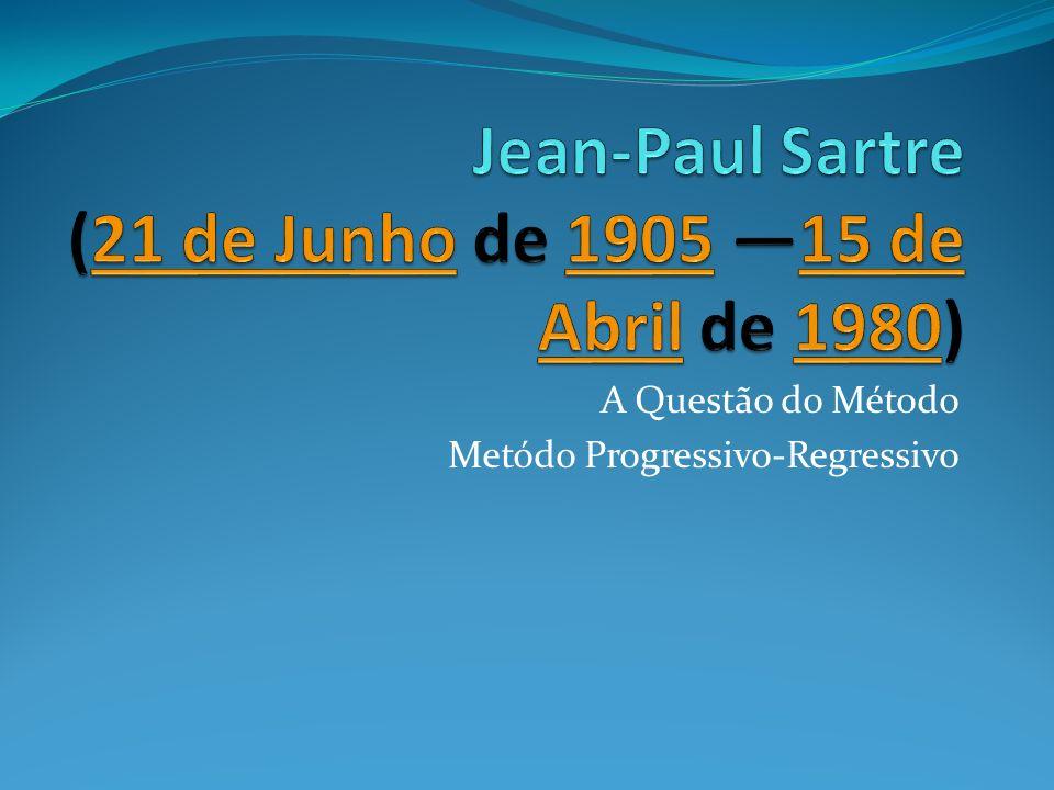 Jean-Paul Sartre (21 de Junho de 1905 —15 de Abril de 1980)