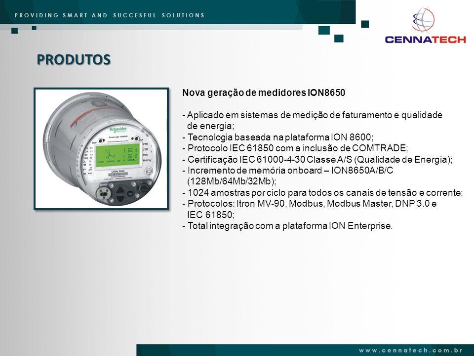PRODUTOS Nova geração de medidores ION8650