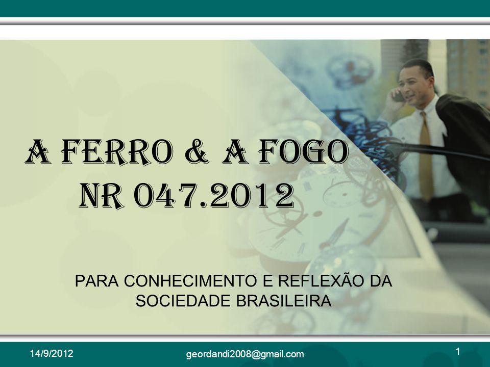 PARA CONHECIMENTO E REFLEXÃO DA SOCIEDADE BRASILEIRA