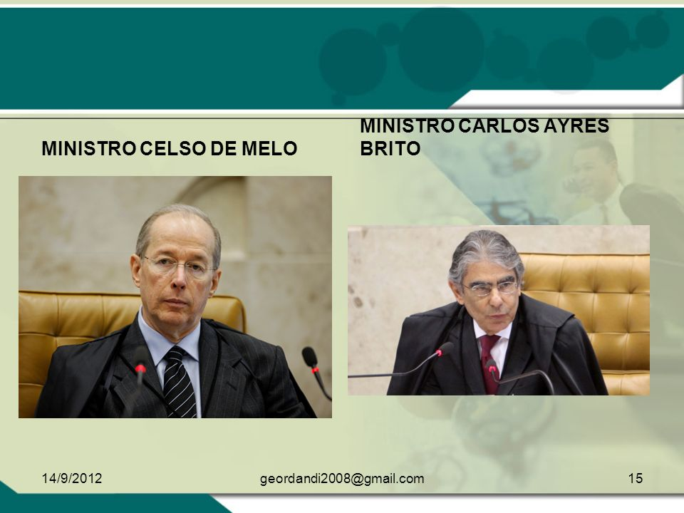 MINISTRO CARLOS AYRES BRITO