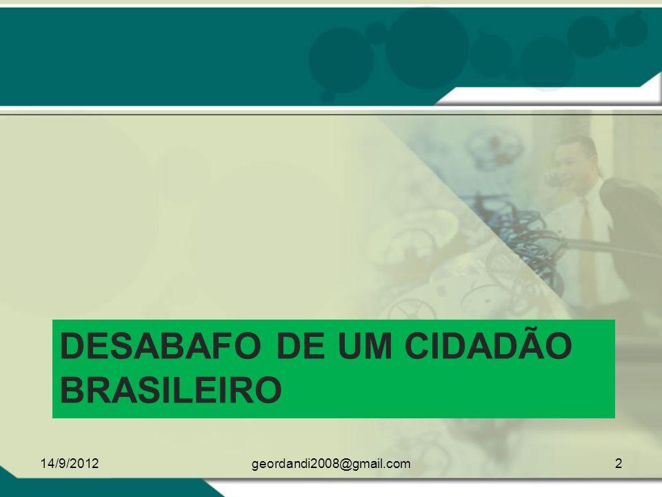 DESABAFO DE UM CIDADÃO BRASILEIRO