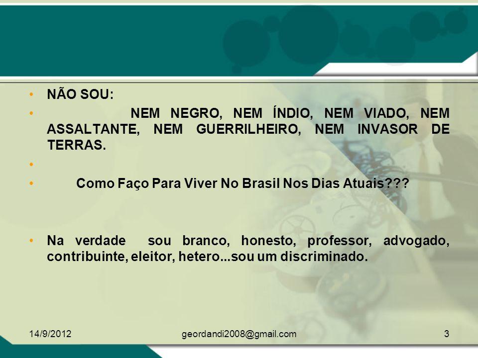 Como Faço Para Viver No Brasil Nos Dias Atuais