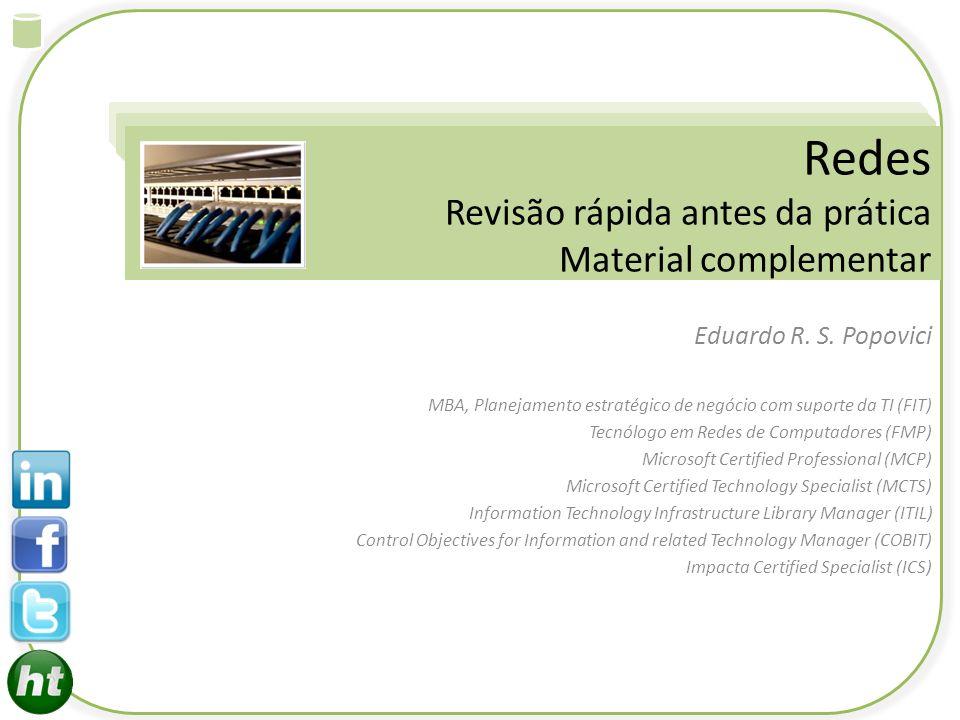 Redes Revisão rápida antes da prática Material complementar
