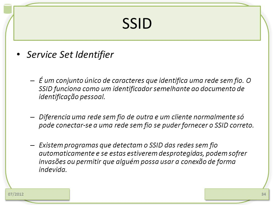SSID Service Set Identifier
