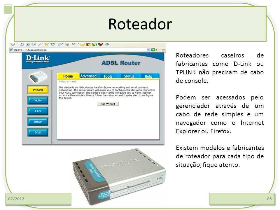 Roteador Roteadores caseiros de fabricantes como D-Link ou TPLINK não precisam de cabo de console.