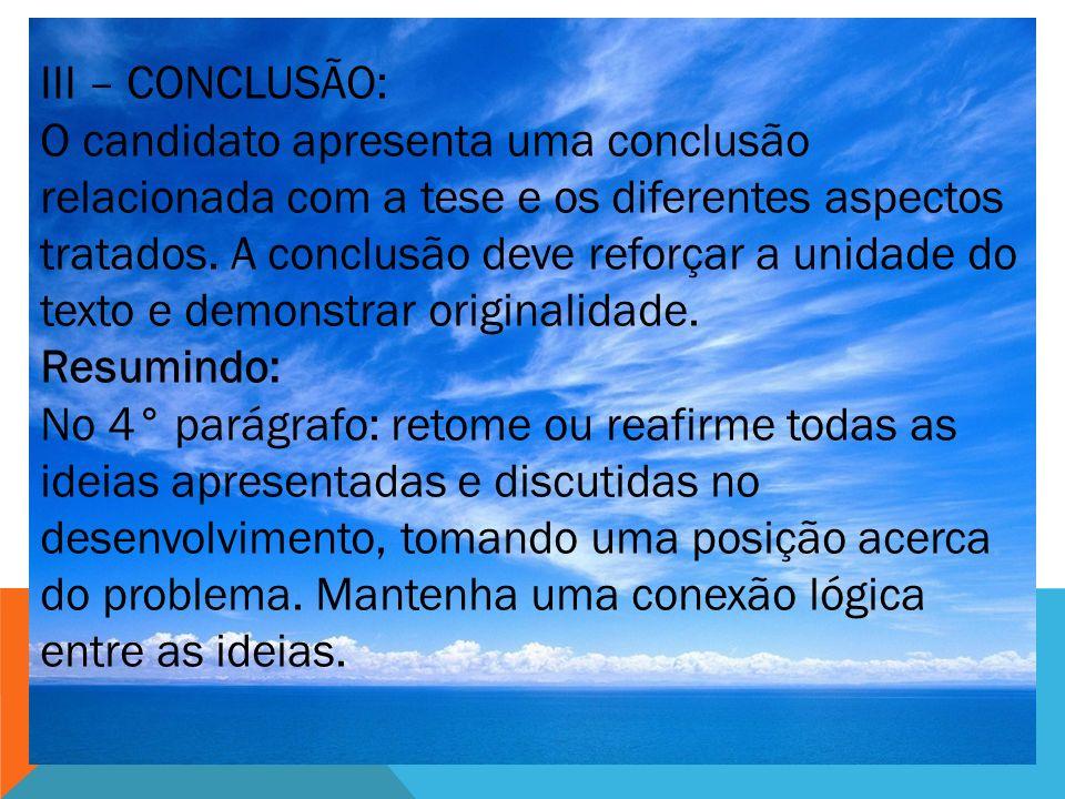 III – CONCLUSÃO: