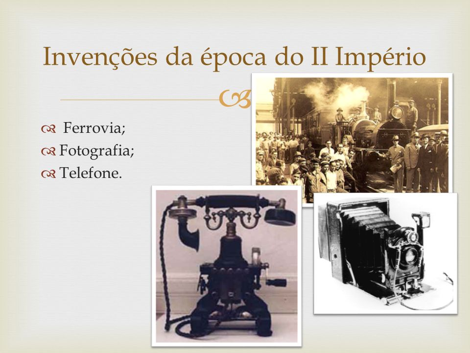 Invenções da época do II Império