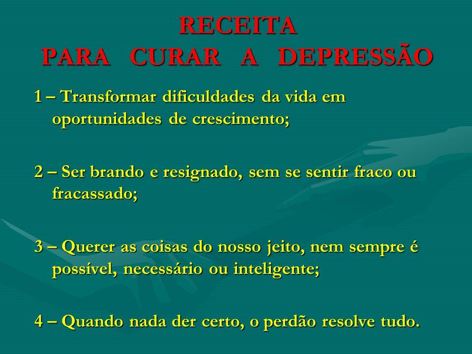 RECEITA PARA CURAR A DEPRESSÃO
