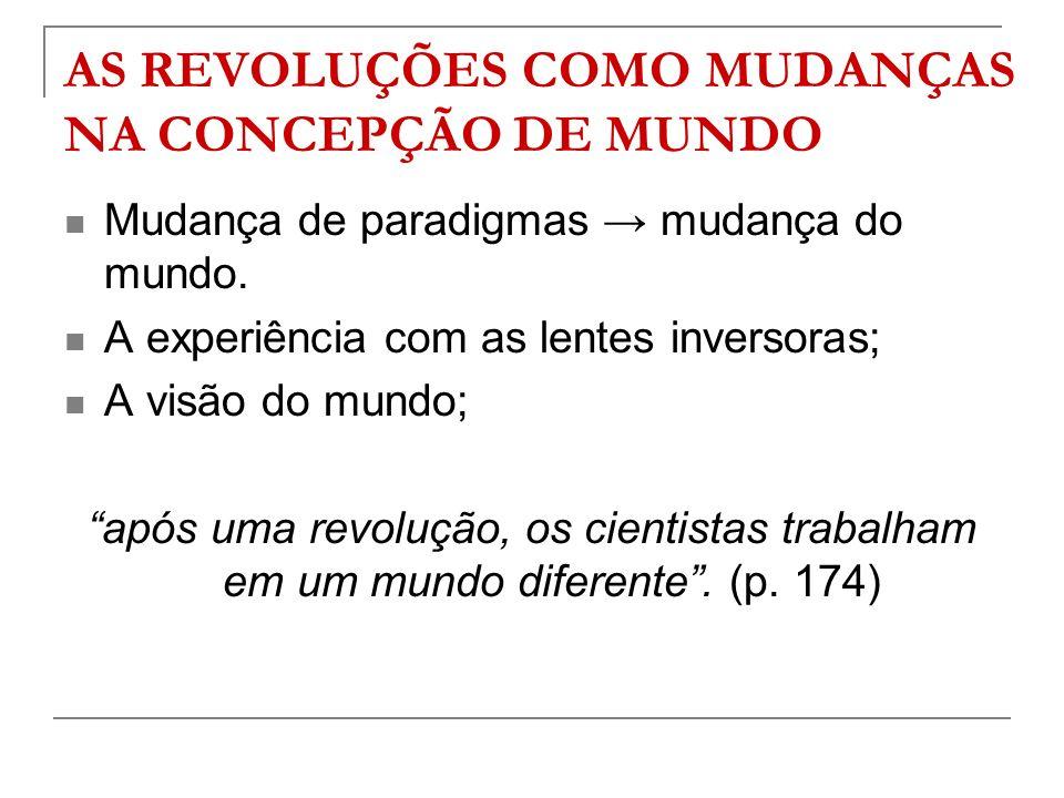 AS REVOLUÇÕES COMO MUDANÇAS NA CONCEPÇÃO DE MUNDO