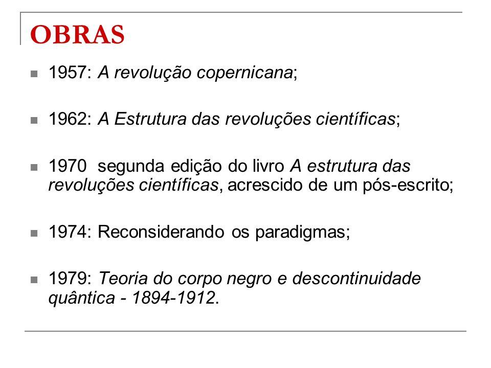 OBRAS 1957: A revolução copernicana;