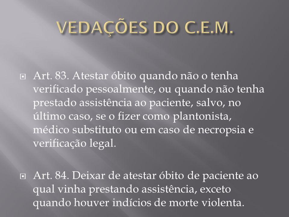 VEDAÇÕES DO C.E.M.