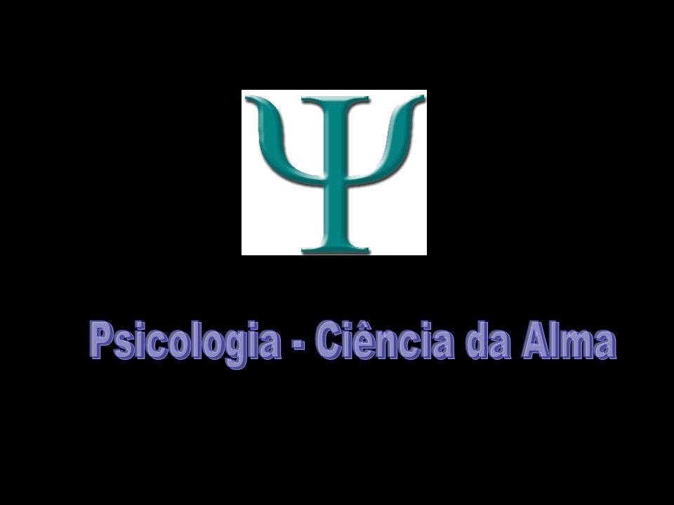 Psicologia - Ciência da Alma