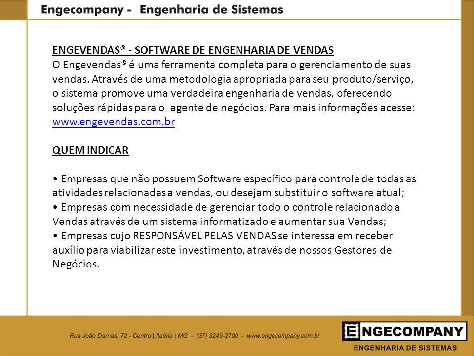 ENGEVENDAS® - SOFTWARE DE ENGENHARIA DE VENDAS