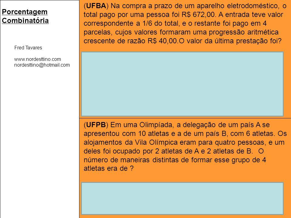 Valor financiado em P.A.: R$ 560,00 com razão R$ 40,00