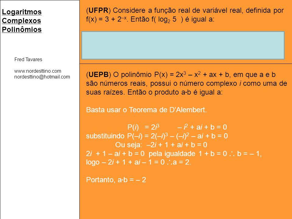 (UFPR) Considere a função real de variável real, definida por