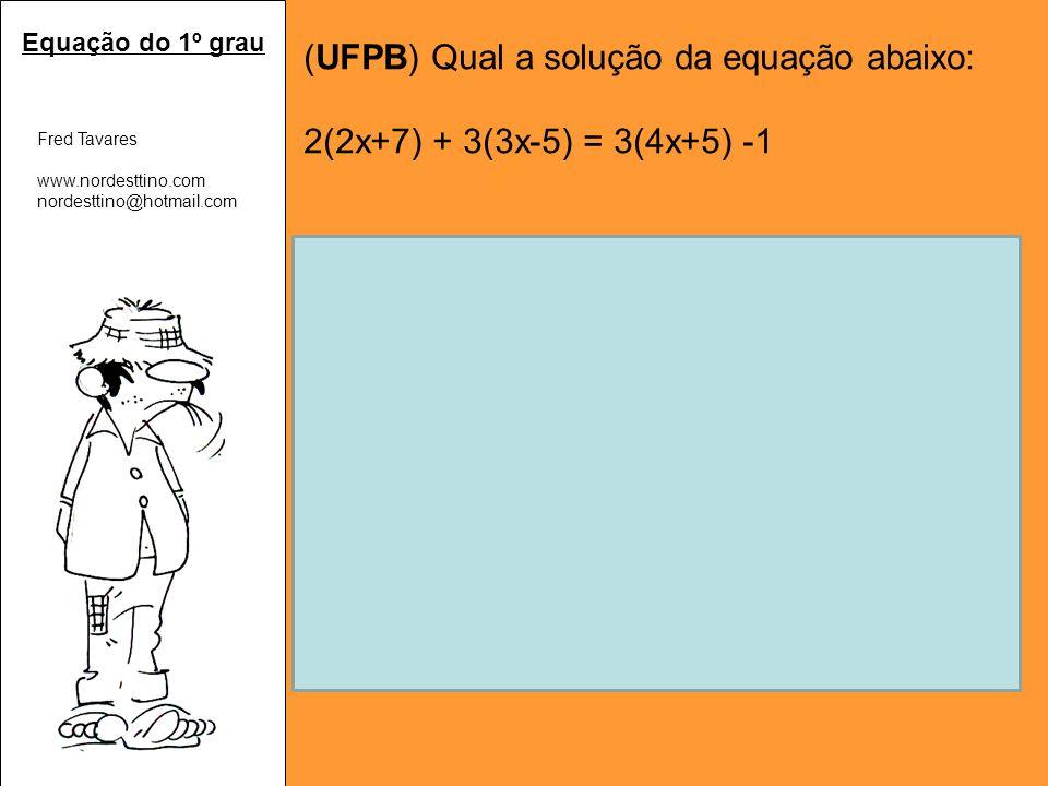 Aplicando a propriedade distributiva: 2(2x+7) + 3(3x-5) = 3(4x+5) -1