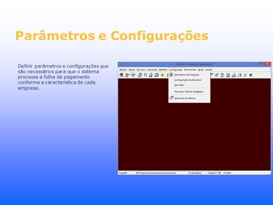Parâmetros e Configurações
