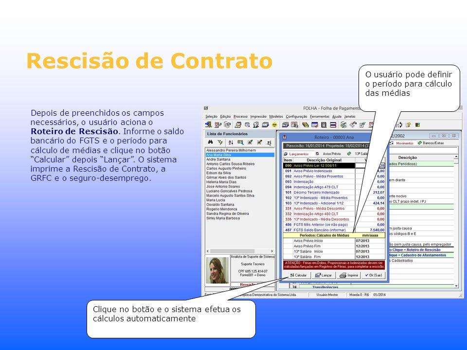 Rescisão de Contrato O usuário pode definir o período para cálculo das médias.