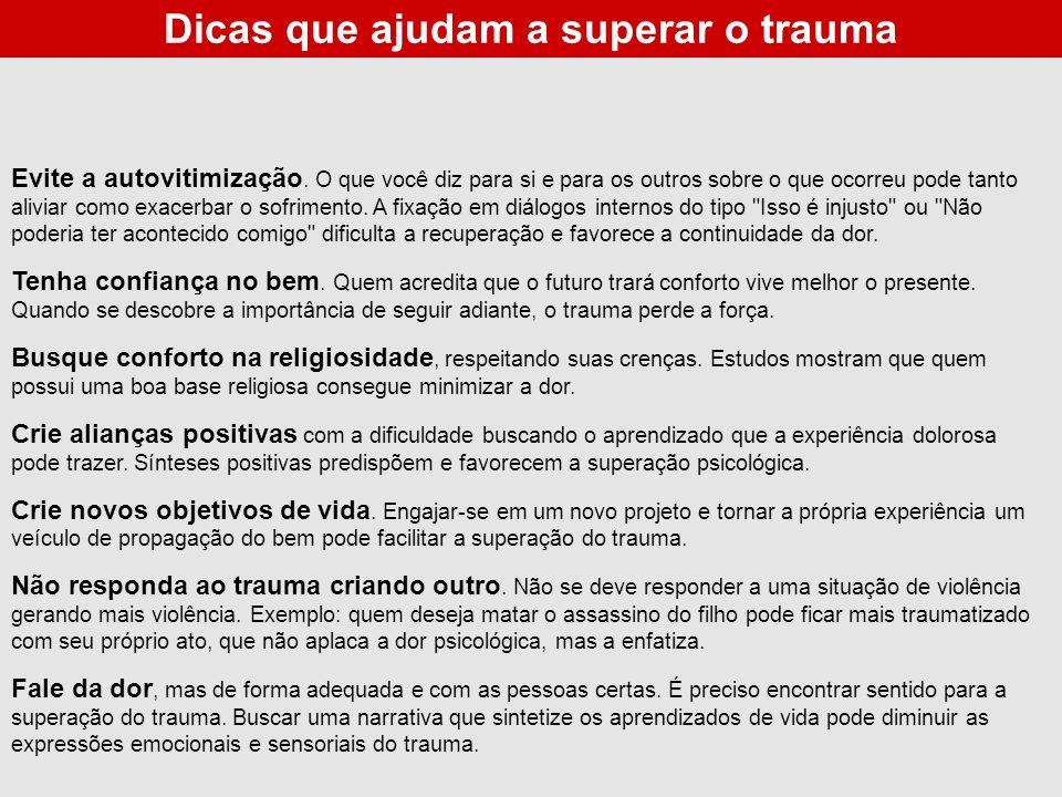 Dicas que ajudam a superar o trauma