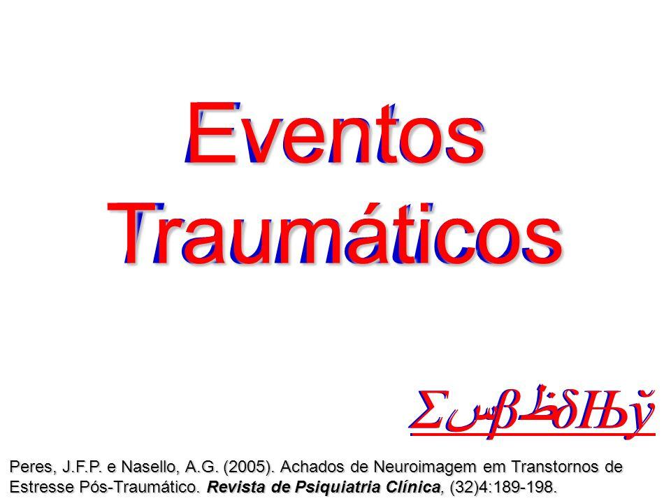 Eventos Traumáticos Eventos Traumáticos ΣسβظδЊў ΣسβظδЊў