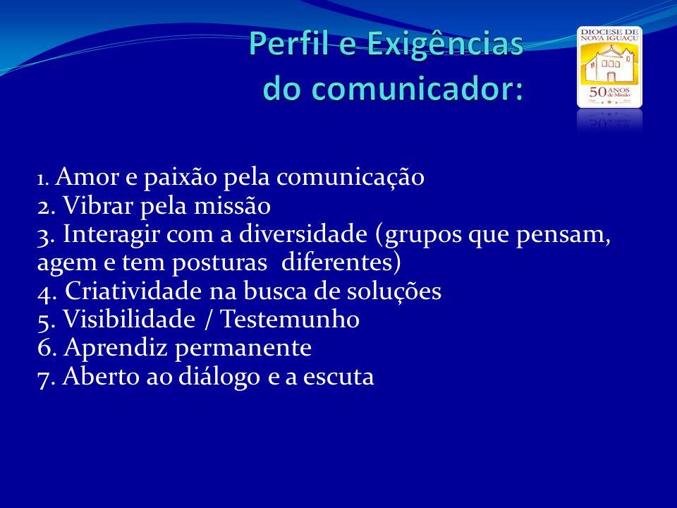Perfil e Exigências do comunicador: