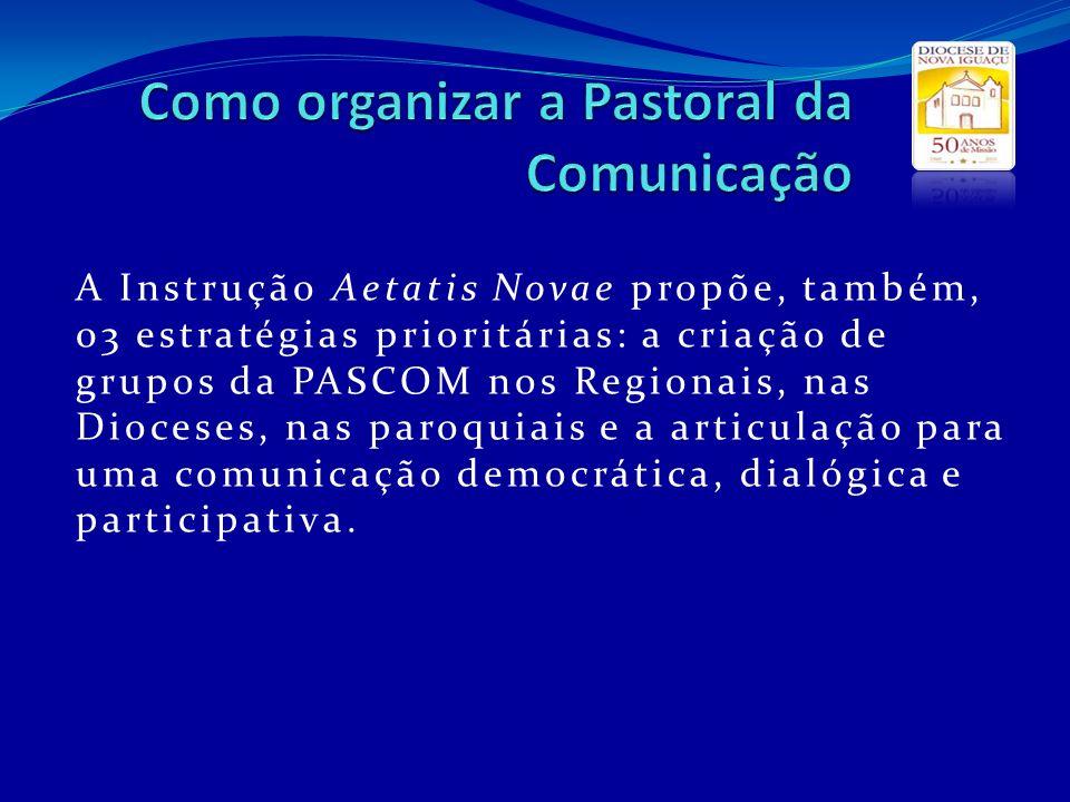 Como organizar a Pastoral da Comunicação