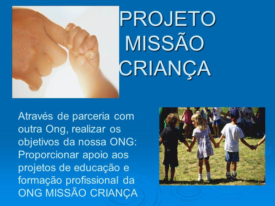 PROJETO MISSÃO CRIANÇA