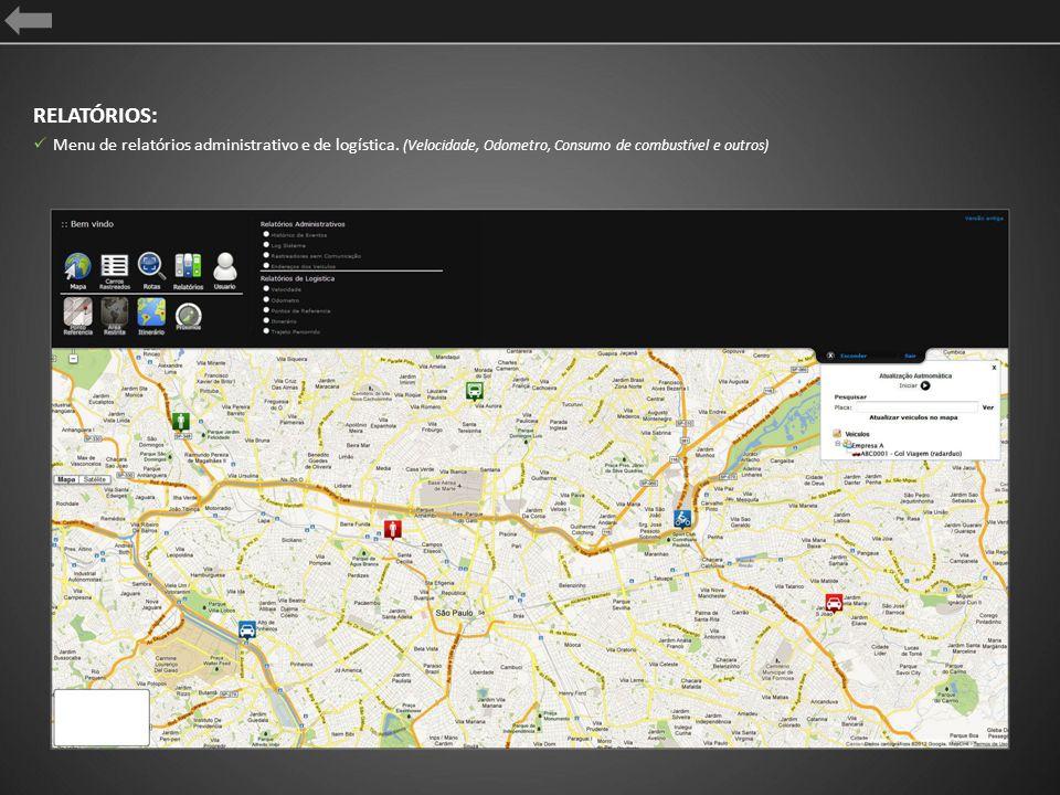 RELATÓRIOS: Menu de relatórios administrativo e de logística.