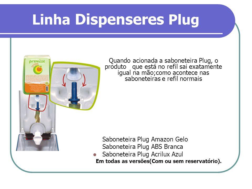 Linha Dispenseres Plug