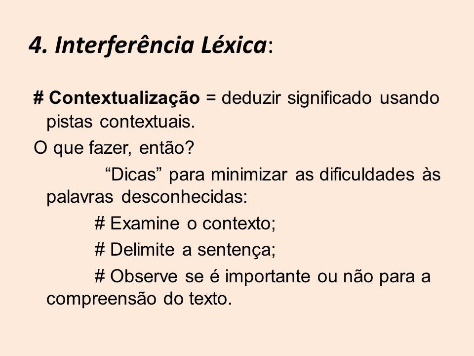 4. Interferência Léxica: