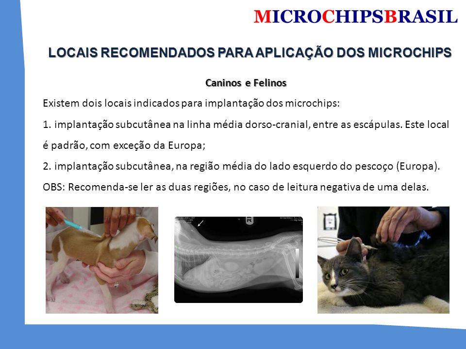 LOCAIS RECOMENDADOS PARA APLICAÇÃO DOS MICROCHIPS