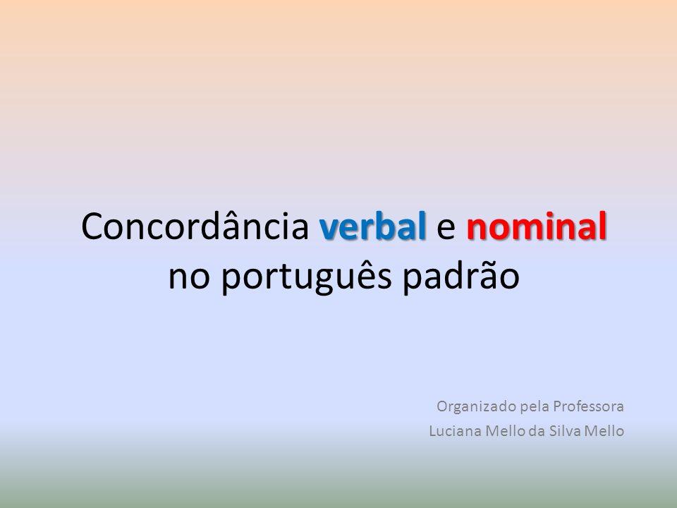 Concordância verbal e nominal no português padrão