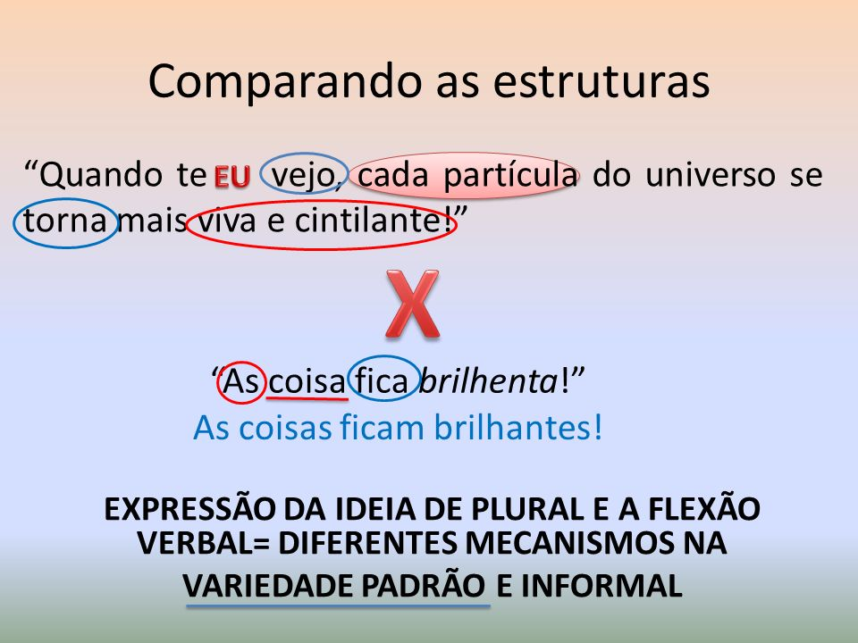 Comparando as estruturas