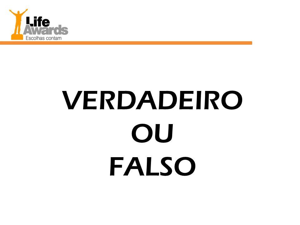 VERDADEIRO OU FALSO