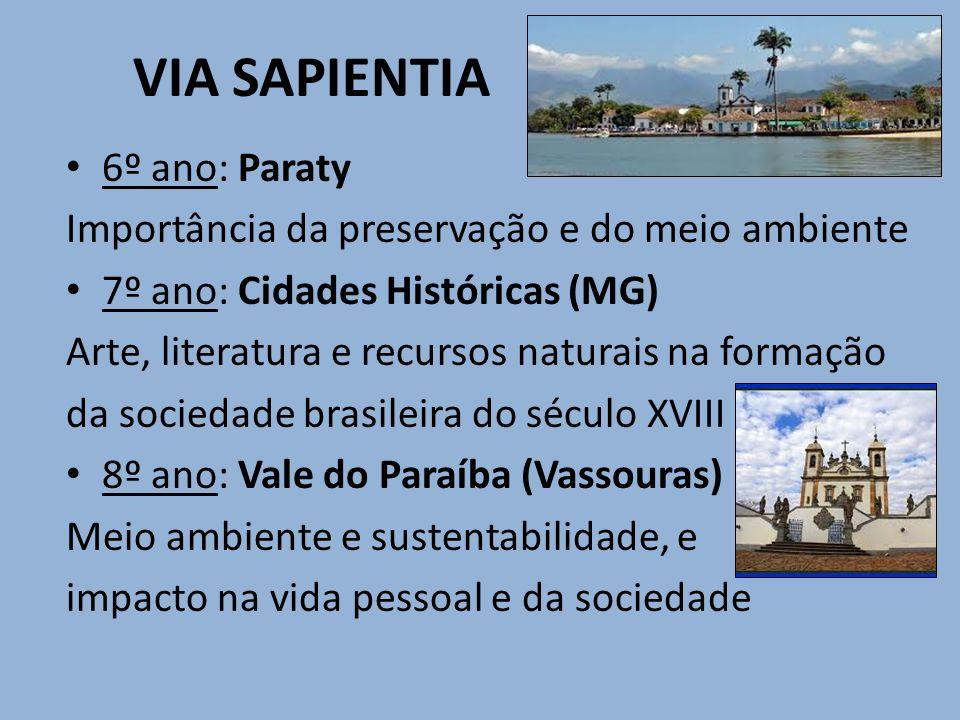 VIA SAPIENTIA 6º ano: Paraty