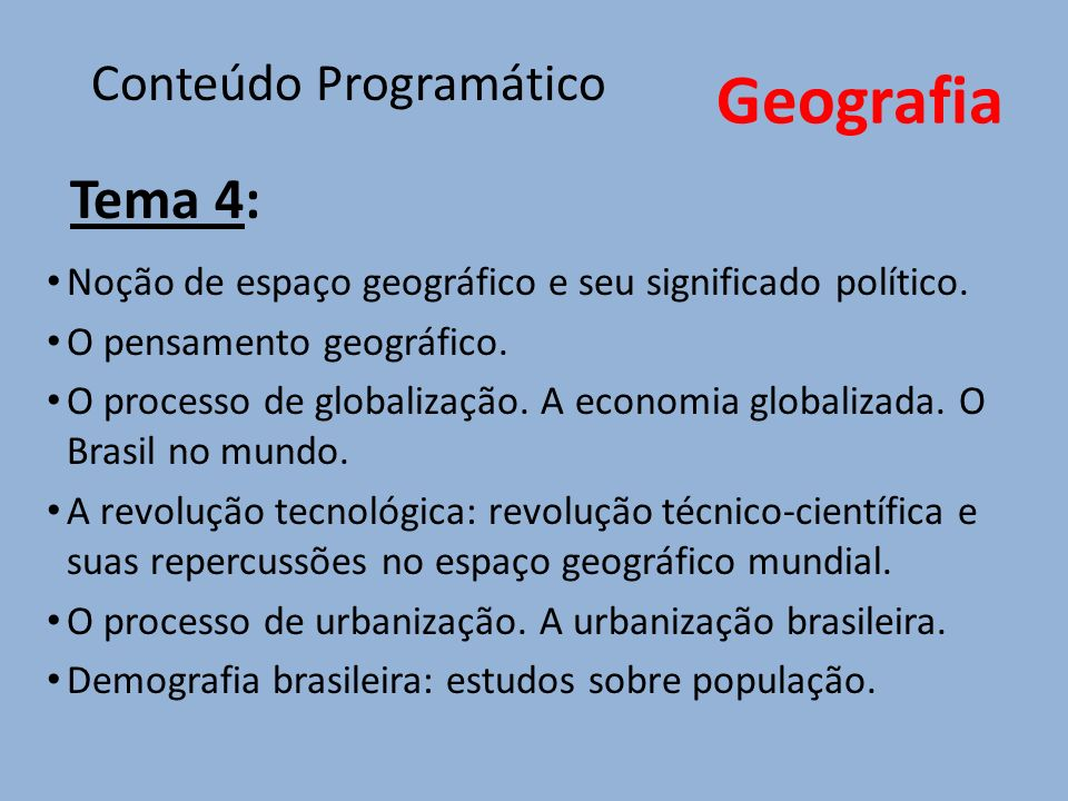 Tema 4: Geografia Conteúdo Programático