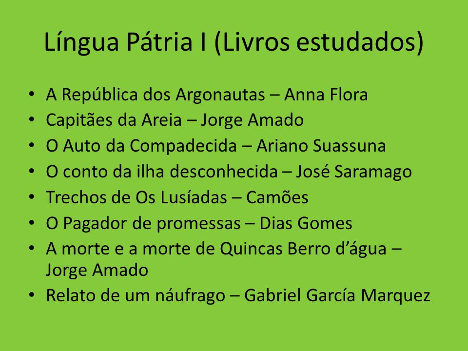 Língua Pátria I (Livros estudados)