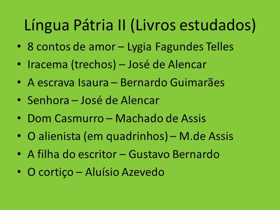 Língua Pátria II (Livros estudados)