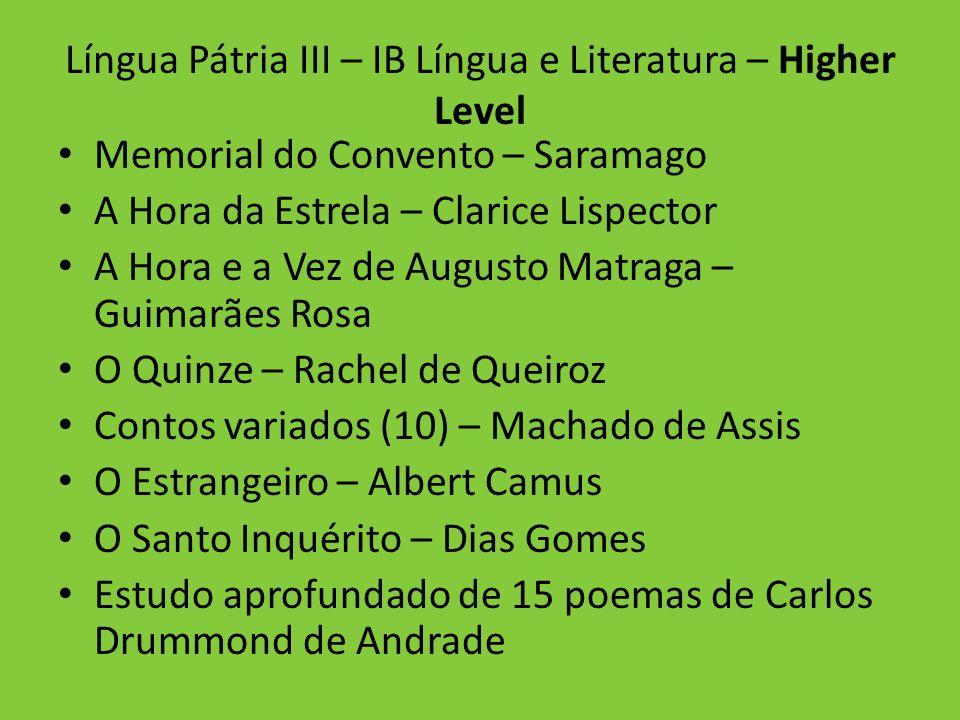 Língua Pátria III – IB Língua e Literatura – Higher Level