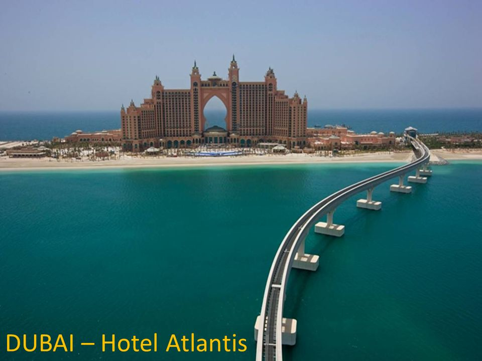 DUBAI – Hotel Atlantis