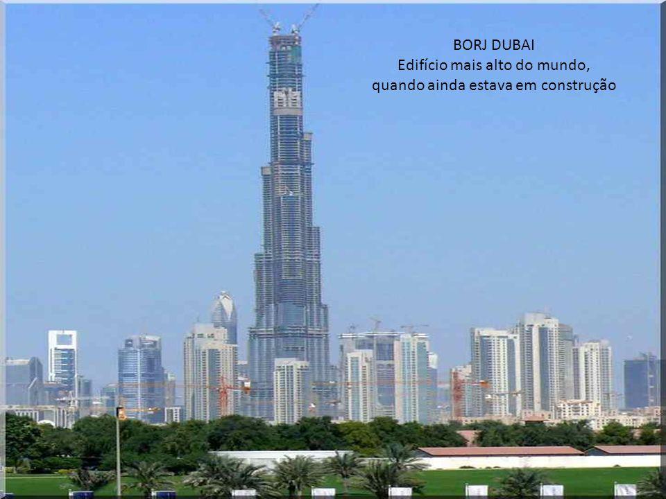 Edifício mais alto do mundo, quando ainda estava em construção