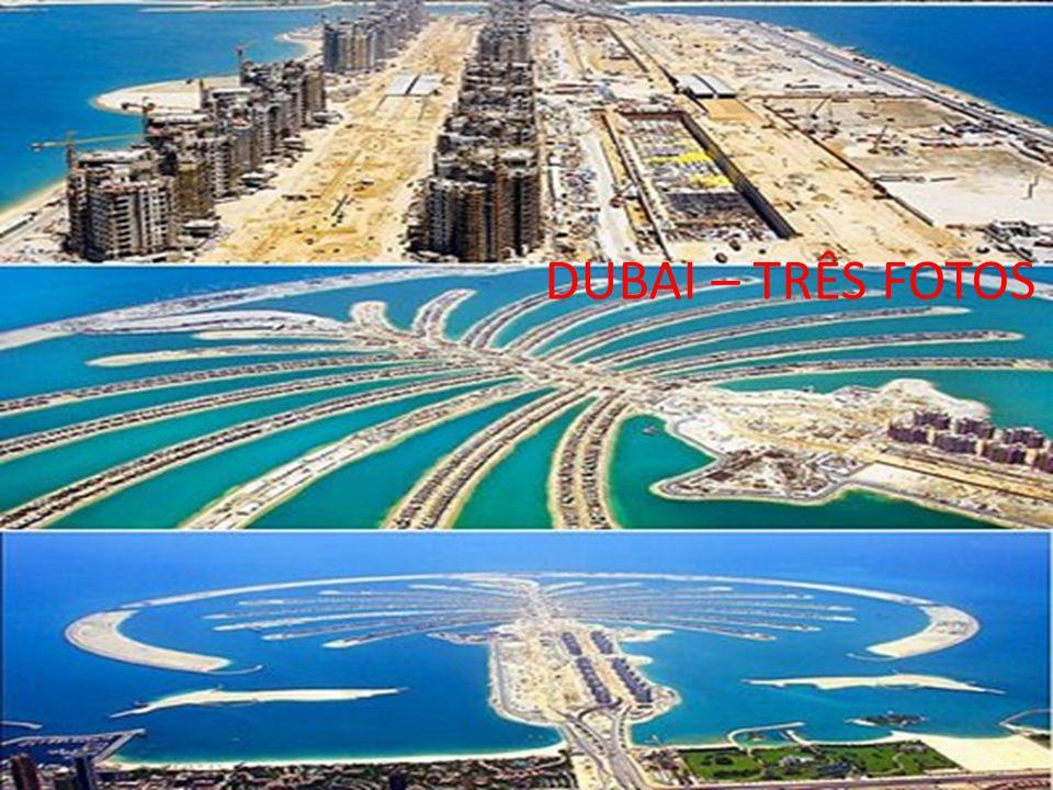 DUBAI – TRÊS FOTOS