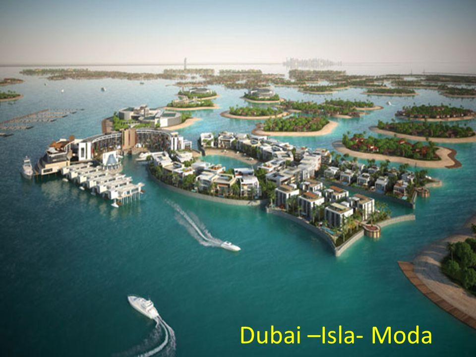 Dubai –Isla- Moda