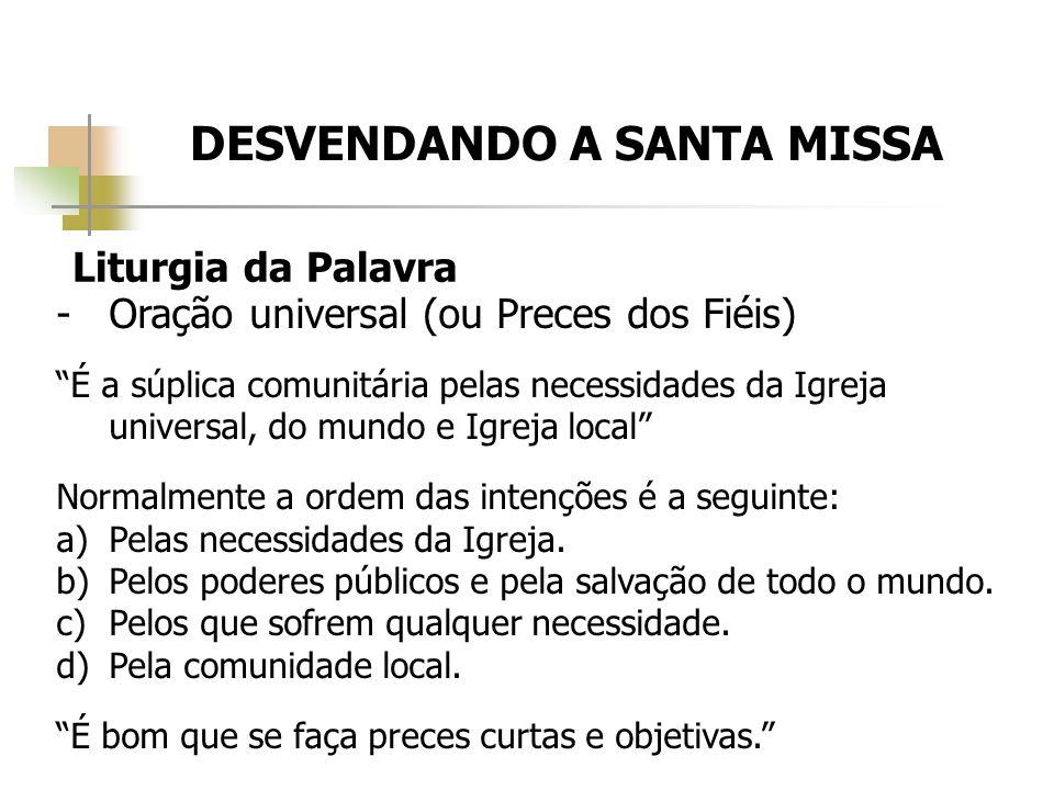 DESVENDANDO A SANTA MISSA