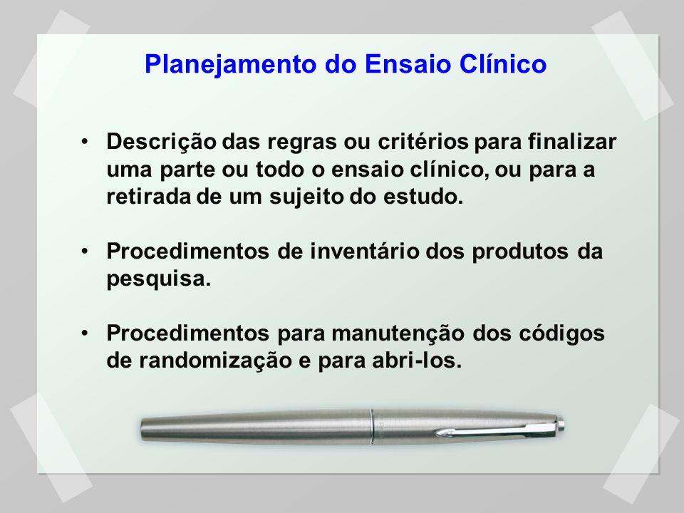 Planejamento do Ensaio Clínico