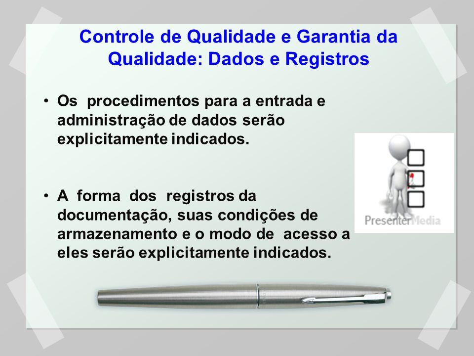 Controle de Qualidade e Garantia da Qualidade: Dados e Registros