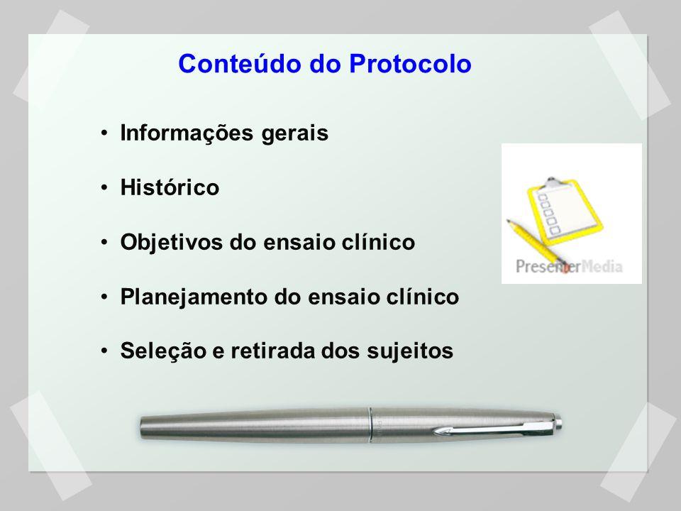 Conteúdo do Protocolo Informações gerais Histórico