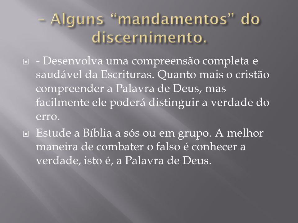 – Alguns mandamentos do discernimento.